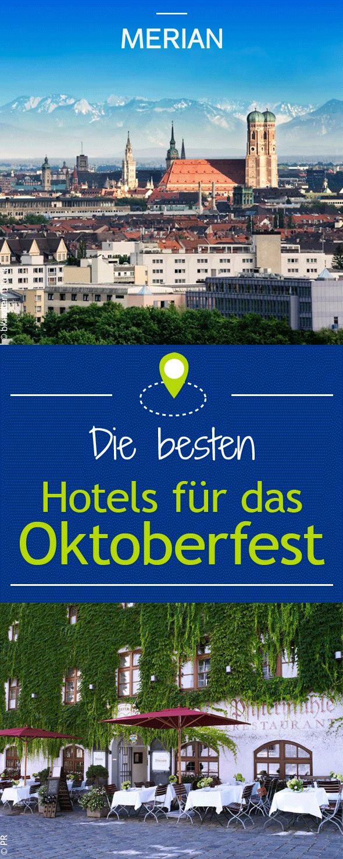 Epic Die besten Hotels in der N he des M nchner Oktoberfests