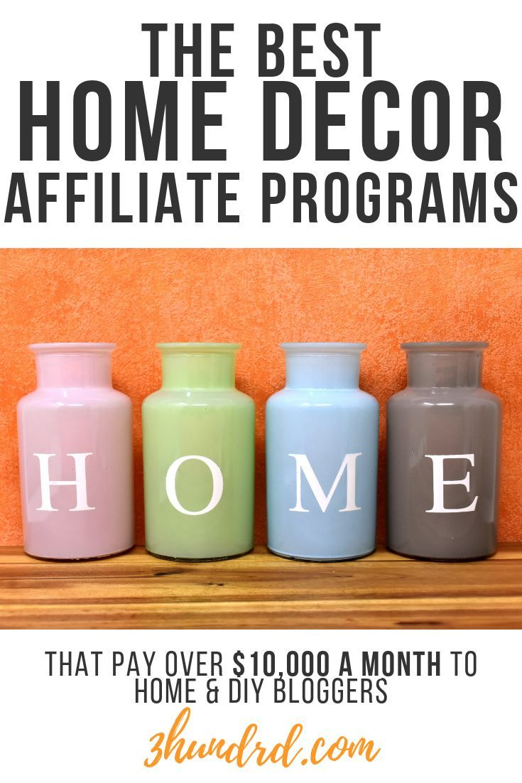 15 Best Home Decor Affiliate Programs For 2020 Home Goods
