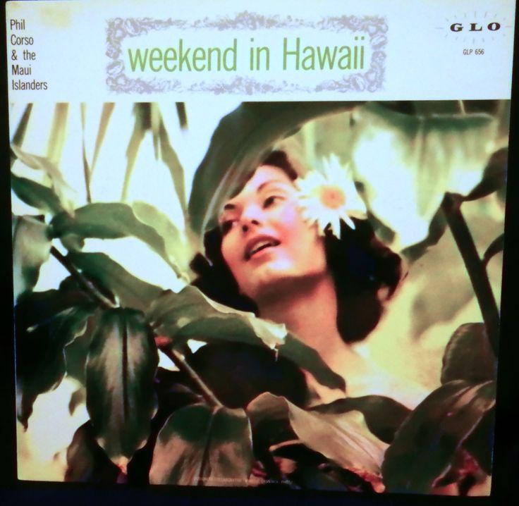 Phil Corso & Maui Islanders, The - Weekend In Hawaii