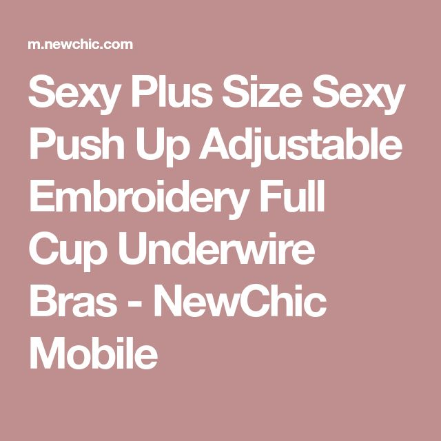 Sexy Plus Size Sexy Push Up Adjustable Embroidery Full Cup Underwire Bras - NewChic Mobile