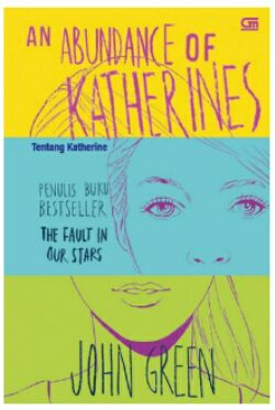 """An Abundance of Katherines"" John Green . . #buku #sewabuku #perpustakaan"