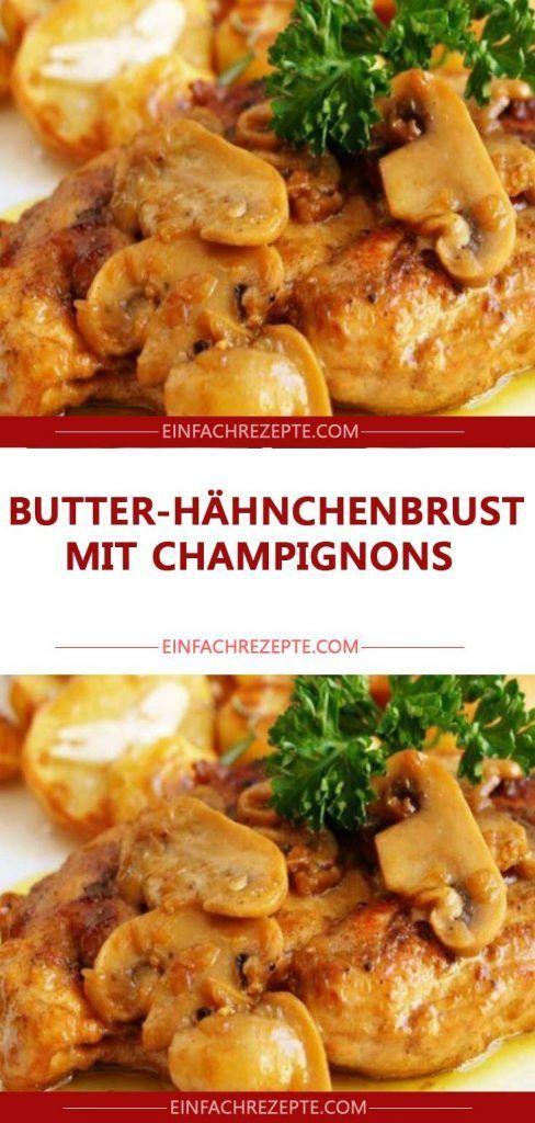 Butter-Hähnchenbrust mit Champignons 😍 😍 …