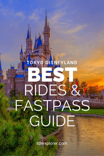 Best Rides and FastPass guide to Tokyo Disneyland!