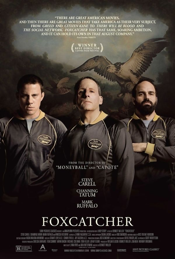 Foxcatcher is a 2014 American biographical true crime drama film. The film stars Steve Carell, Channing Tatum, and Mark Ruffalo. The film's plot is loosely based on the events surrounding multimillionaire John E. du Pont's 1986 recruitment of 1984 Olympic gold medalist US wrestlers Mark Schultz and his older brother, Dave, to help coach US wrestlers for participation in National, World, and Olympic competition, and the subsequent murder of Dave Schultz by du Pont in January, 1996.
