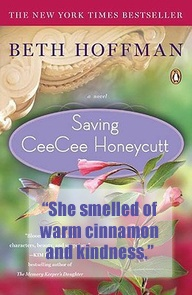 Quote From Saving CeeCee Honeycutt By Beth Hoffman. Read A Review At Http:/