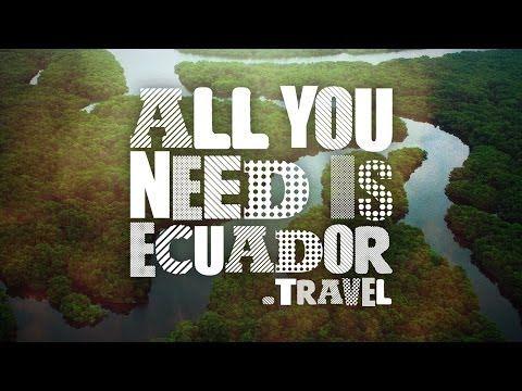 All you need is Ecuador #AllYouNeedIsEcuador