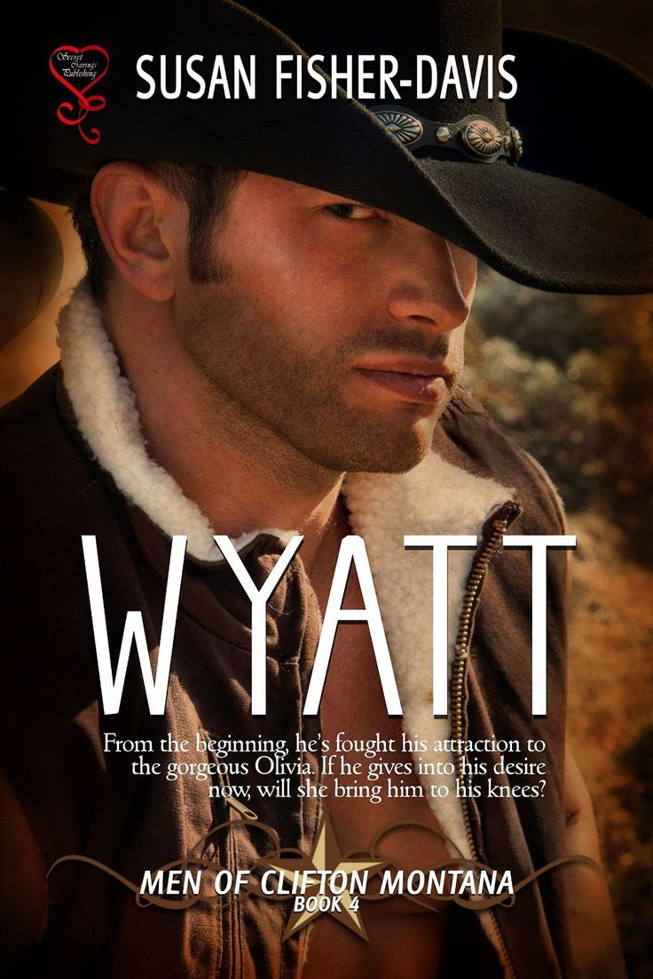 Wyatt (men Of Clifton, Montana Book 4)  Kindle Edition By Susan Fisher