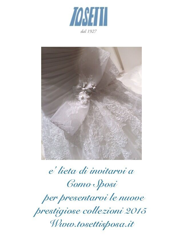 Sabato e domenica vi spettiamo al Grand Hotel di Como, un'occasione unica per conoscerci, conoscere le nostre promozioni...avere il nostro Catalogo 2015. Vi aspettiamo numerosi! www.tosettisposa.it #abitidasposa 2015 #wedding #weddingdress #tosetti #abitidasposo #abitidacerimonia #abiti  #tosettisposa #nozze #bride #modasottolestelle #alessandrotosetti #domoadami #nicole #pronovias #alessandrarinaudo# realtime #l'abitodeisogni #simonarulli #aireinbarcellona #rosaclara'#airebarcellona # زواج