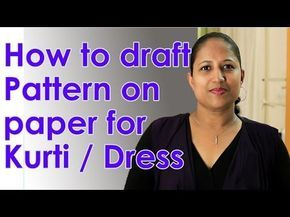 How to make a simple kurti - drafting pattern on paper (body sloper) - Part 1 - YouTube