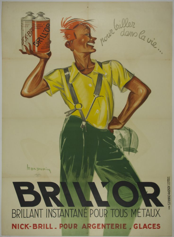 "Brill'Or / Artist: Leon Dupin /  Origin: France - 1933 /  40 x 55 in (100 x 140 cm) / ""for the Briller life  Brill'Or  Bright and instant for all metals  Nick Brill for silver finishes """