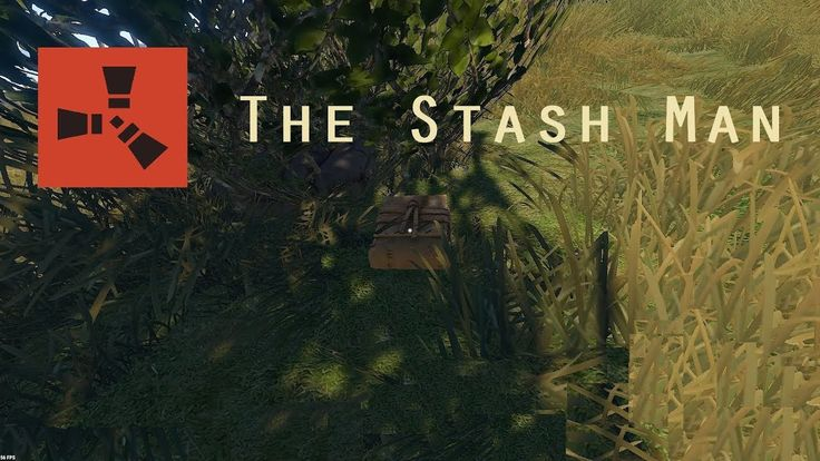 Too Much Loot and No Base... - THE STASH MAN (Rust)