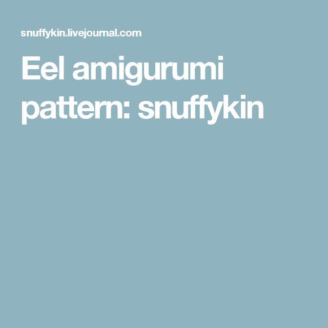 Eel amigurumi pattern: snuffykin