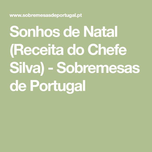 Sonhos de Natal (Receita do Chefe Silva) - Sobremesas de Portugal