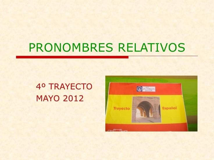 pronombres-relativos-12870272 by Ana  Alonso via Slideshare