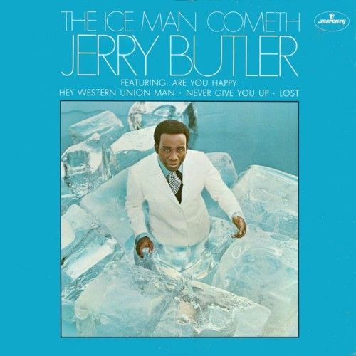 Jerry Butler, The Iceman Cometh (1968)