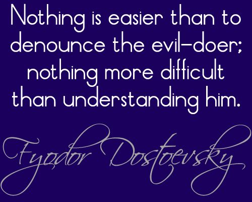 understanding dostoevsky Buy dostoevsky: a writer in his time with a new preface by the author by  with  dostoevsky, of looking through his eyes and understanding with his mind.