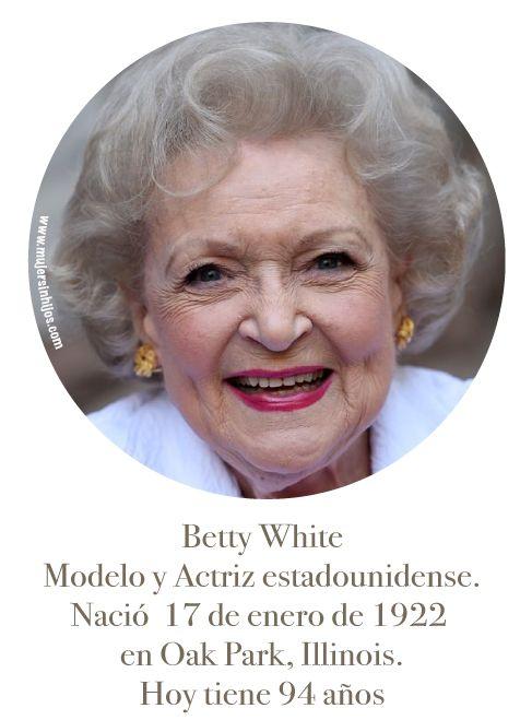 MUJERES QUE INSPIRAN MI CAMINAR - Betty White - Mujer Sin Hijos invita a mujeres que no tienen hijos por infertilidad, opción o circunstancia a compartir sus historias de vida más allá de ser madres.