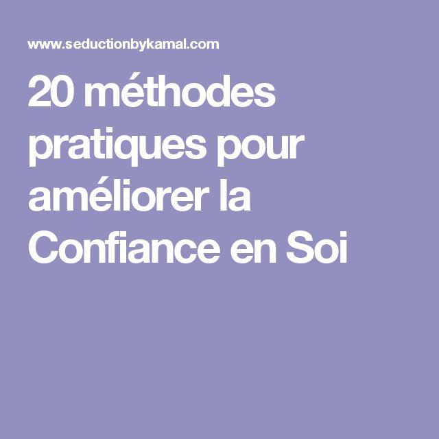 20 méthodes pratiques pour améliorer la Confiance en Soi