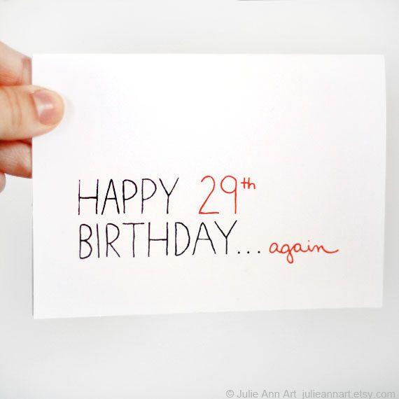 Funny 30th Birthday Card. Happy 29th...again. Red, Black, White. Blank Card.