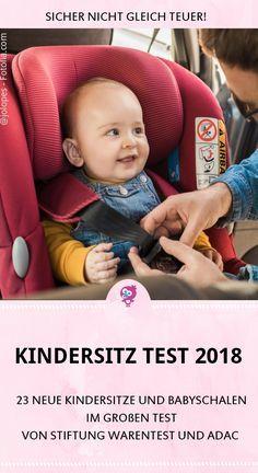 Neuer Kindersitztest 2018 der ADAC & Stiftung Warentest: Welcher Kindersitz ist der beste?   – Baby