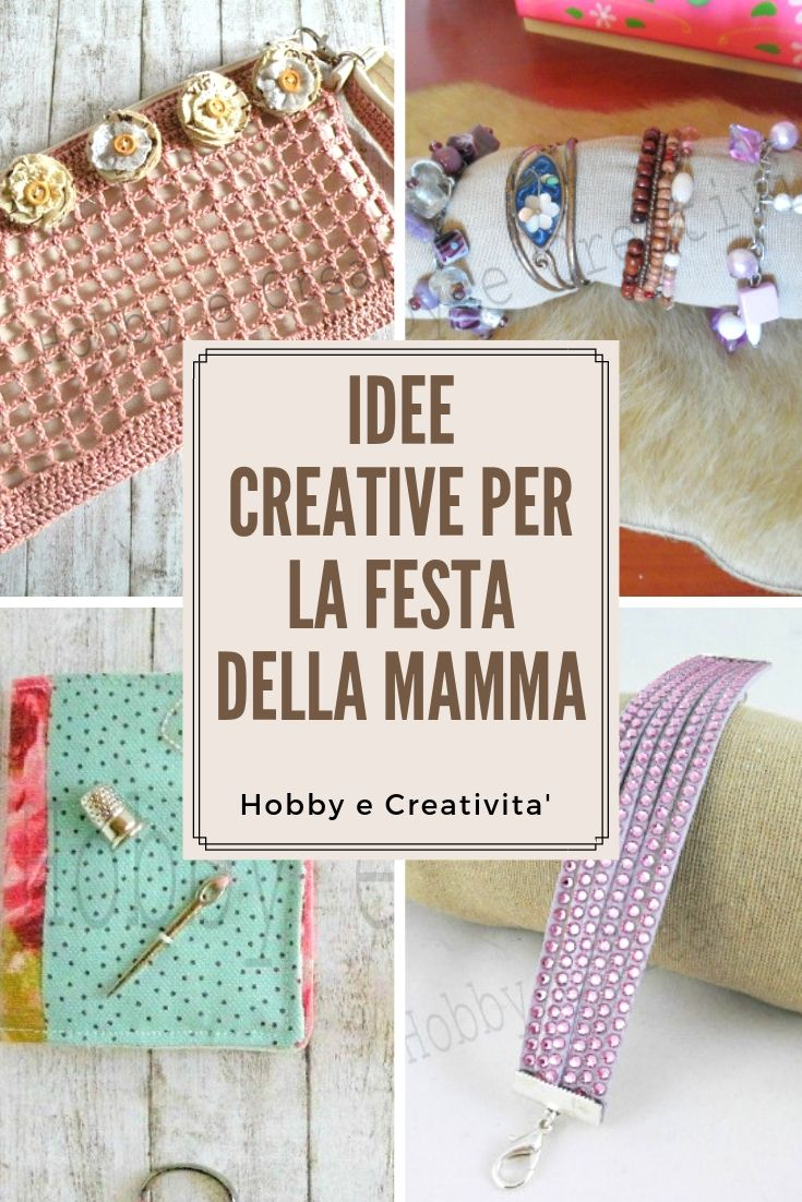 Idee Di Cucito Uncinetto Bijoux Fai Da Te Per La Festa Della Mamma