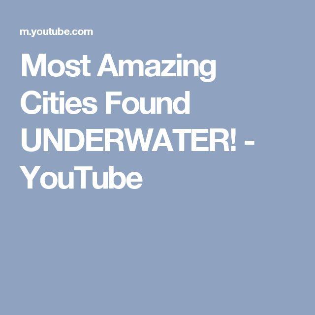 Most Amazing Cities Found UNDERWATER! - YouTube