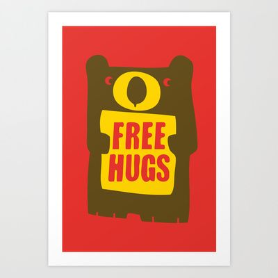 Buy Free bear hugs by Tee and toast as a high quality Art Print. Tee and Toast now on Society 6