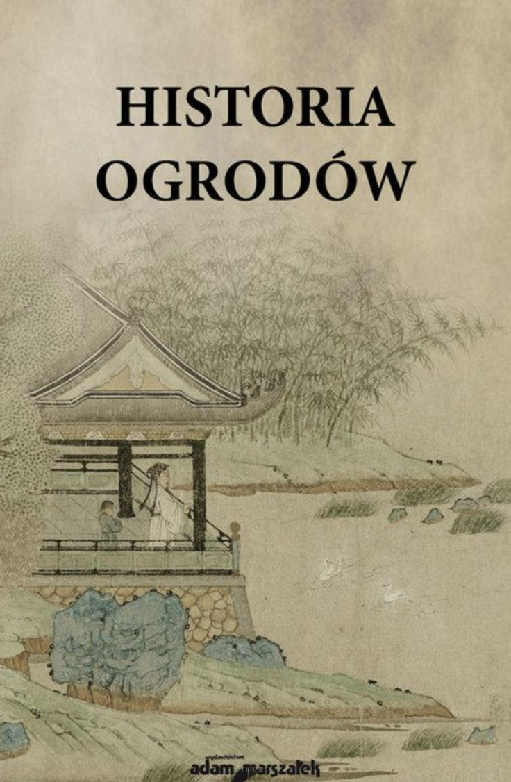 Historia chińskiej cywilizacji Historia ogrodów