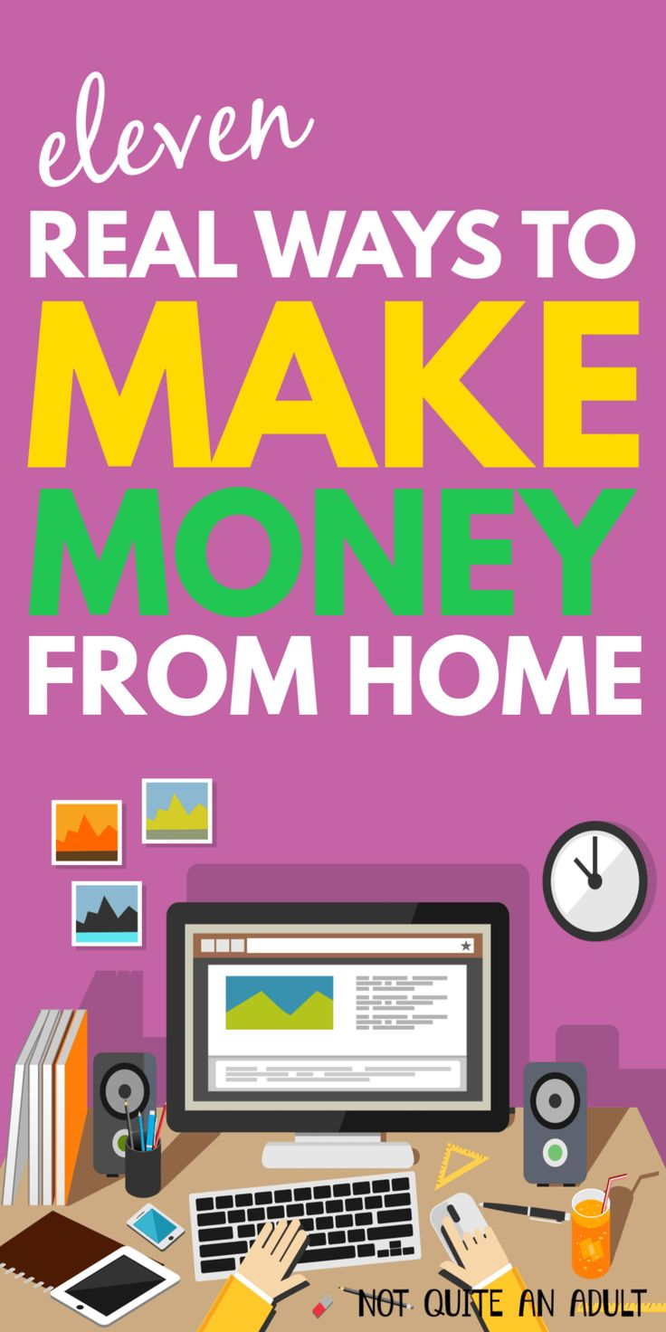 11 Real Ways to Make Money From Home