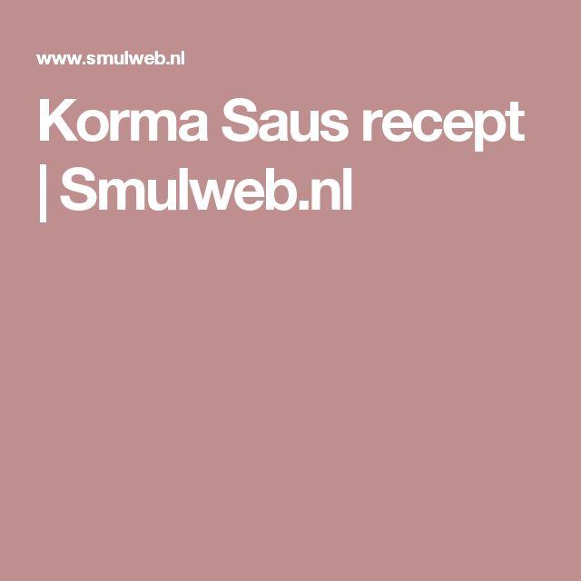 Korma Saus recept | Smulweb.nl