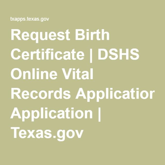 Request Birth Certificate | DSHS Online Vital Records Application | Texas.gov