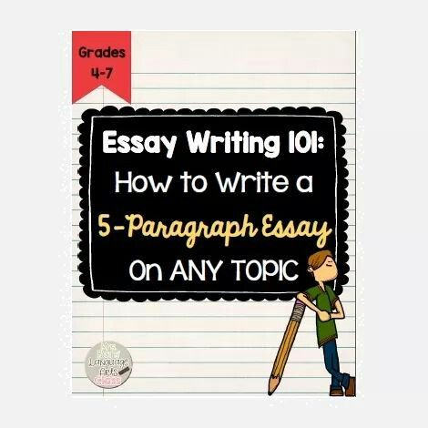 The best way to write a 5 paragraph essay