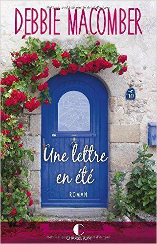 Amazon.fr - Une lettre en été - Debbie Macomber - Livres