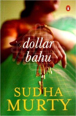 Dollar Bahu by Sudha Murthy...