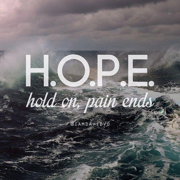 Pin By C M On H O M E In 2019: Hold On Pain Ends