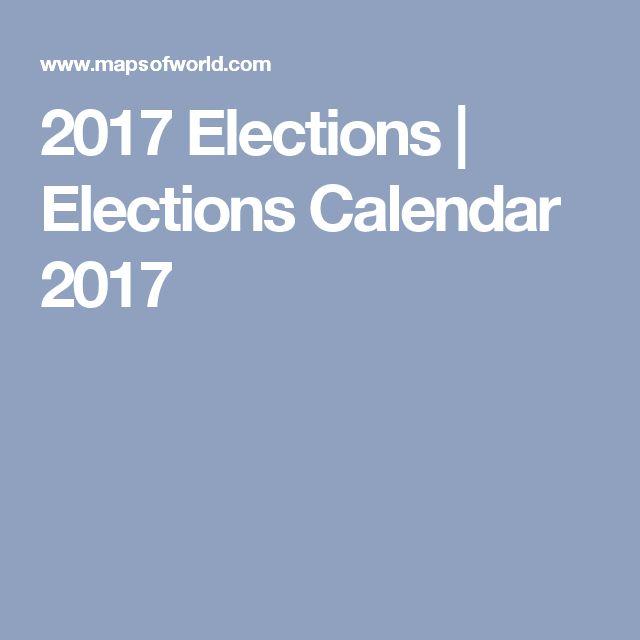 2017 Elections | Elections Calendar 2017
