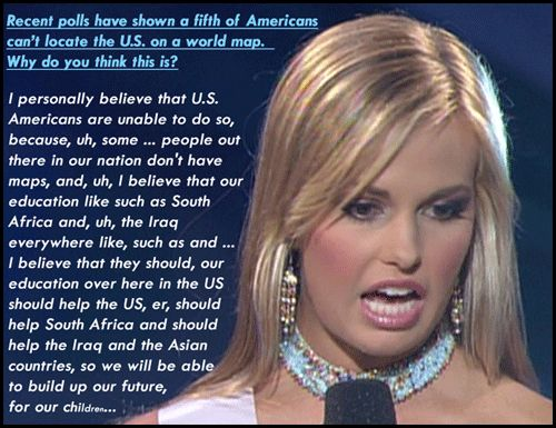 Caitlin Upton, the Miss USA contestant from South Carolina in 2007, gives the WORST response ever--EVER--to a pageant question.  #BlessHerHeart