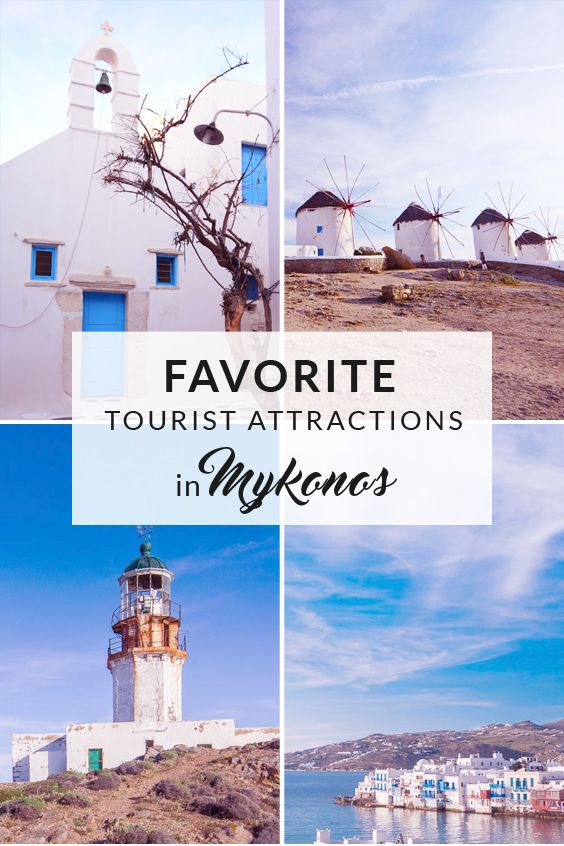 Favorite Tourist Attractions in Mykonos. Apart from the stunning beaches that…