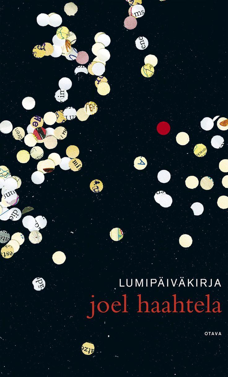 Title: Lumipäiväkirja   Author: Joel Haahtela   Designer: Päivi Puustinen