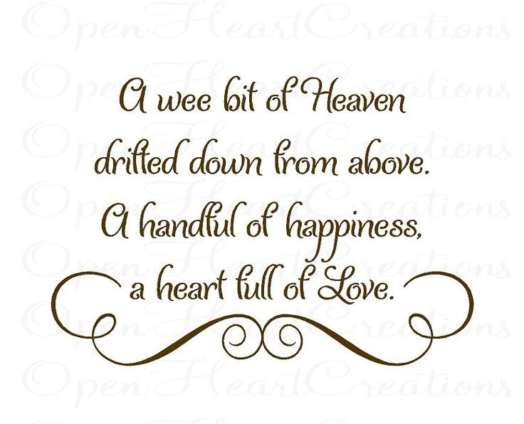 A Wee Bit of Heaven Drifted Down From Above Baby Nursery Wall Decal - Vinyl Wall Quote Saying Lettering Girl Boy 22H x 32W BA0014. $45.00, via Etsy.