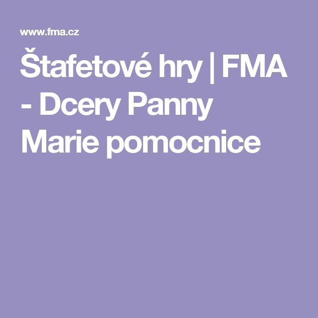 Štafetové hry | FMA - Dcery Panny Marie pomocnice