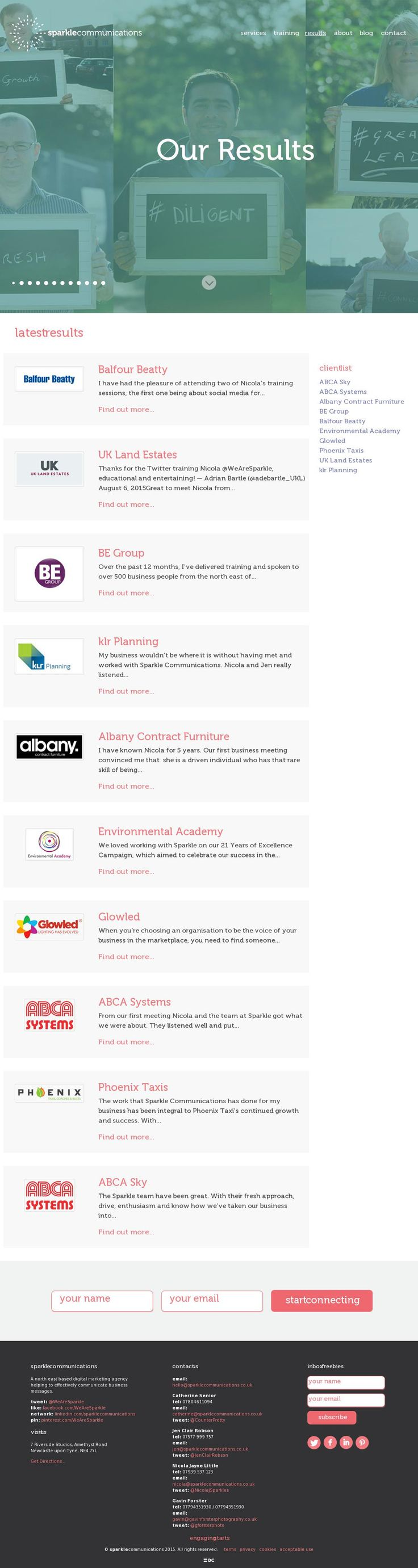 Our client testimonials from our website http://www.sparklecommunications.co.uk/results/. Click through to read more.