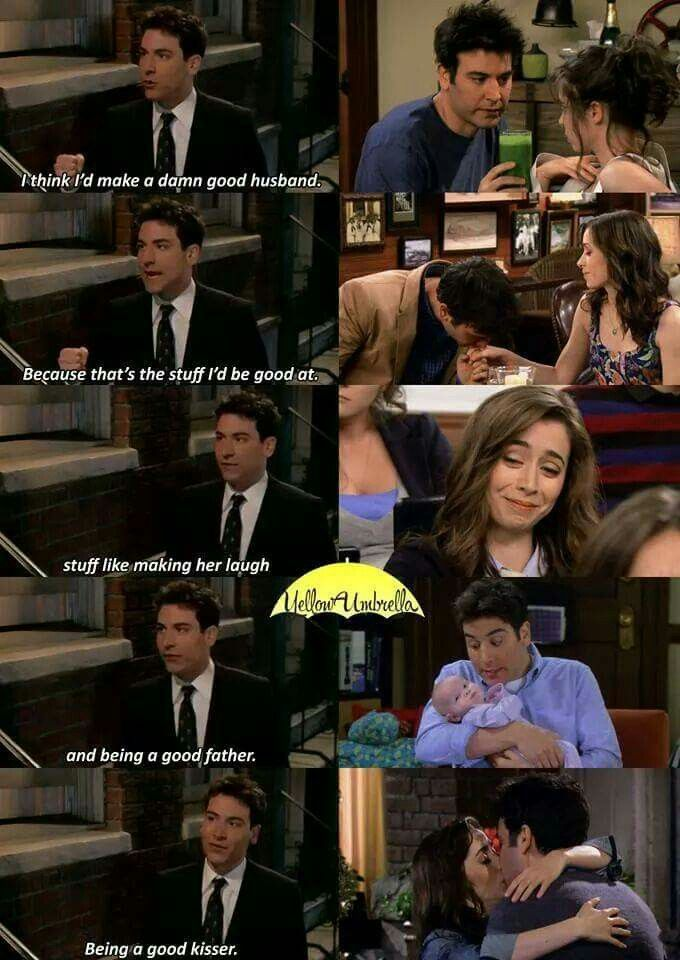 I'd be a good husband  Ted Mosby  HIMYM
