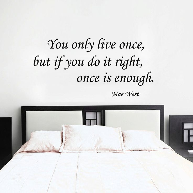 "You only live once: Mae West Inspirational life quotes wall decal Vinyl Wall Art 16""x 34"""