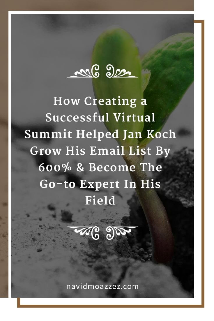 Jan had a very common problem among bloggers and online entrepreneurs: a very small email list, not being seen as an authority in his industry, and wanting to be able to use premium pricing for his services. He committed to running a virtual summit to take his business and brand to the next level: He grew his email list by 600%, got featured on the major websites in his industry and became the go-to expert in his field after hosting his first virtual summit.