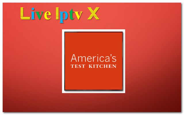 Americas Test Kitchen How To Addon - Download Americas Test Kitchen How To Addon For IPTV - XBMC - KODI   Americas Test Kitchen How To Addon  Americas Test Kitchen How To Addon  Download Americas Test Kitchen How To Addon  Video Tutorials For InstallXBMCR