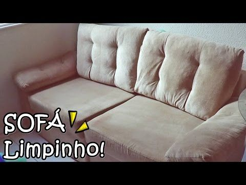 Como limpar o sofá em casa #VEDA 28 - YouTube