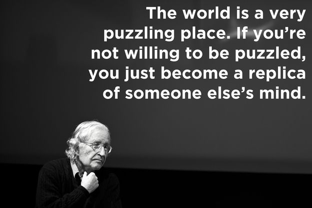 Noam Chomsky, who challenged accepted ideas of linguistic theory. / 10 Nonconformists On How They Changed The World (via BuzzFeed)