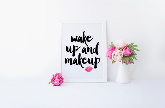Wake Up and Makeup Quote. Printable Watercolor Lipstick Quote. Print your own art for your bathroom or beauty room!  This would also make a