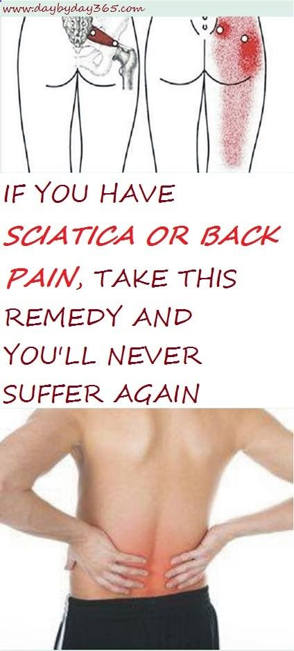 Try it Repin !! - If You Have Sciatica or Back Pain, Take This Remedy and You'll Never Suffer Again!